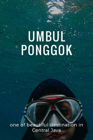 UMBUL PONGGOK one of beautiful destination in Central Java