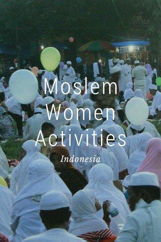 Moslem Women Activities Indonesia