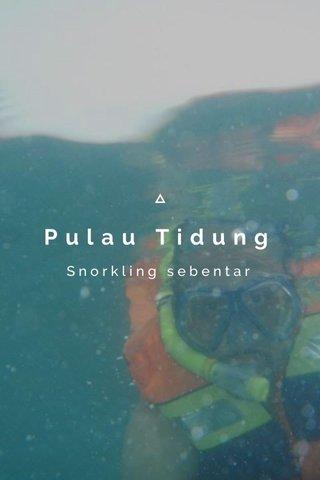 Pulau Tidung Snorkling sebentar