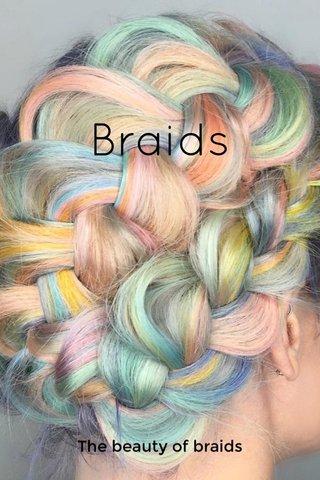 Braids The beauty of braids