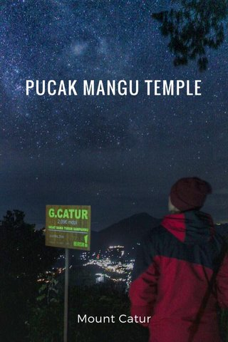 PUCAK MANGU TEMPLE Mount Catur