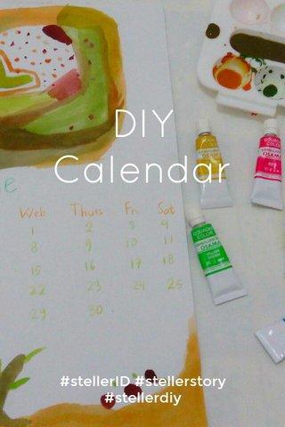 DIY Calendar #stellerID #stellerstory #stellerdiy