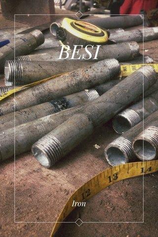 BESI Iron