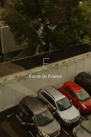 F Form in Frame
