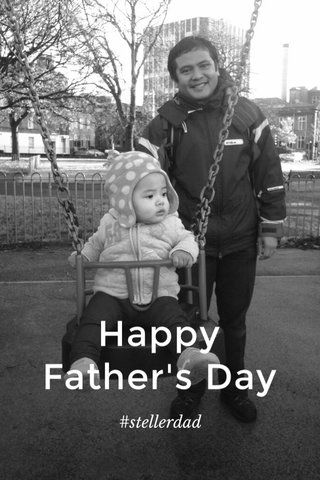 Happy Father's Day #stellerdad