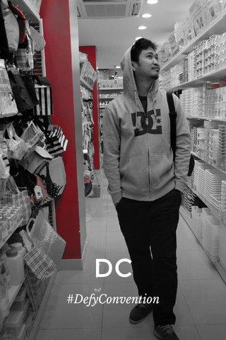 DC #DefyConvention