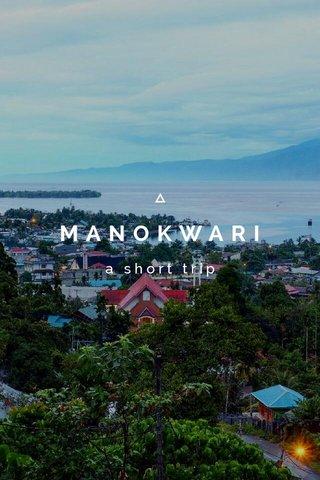 MANOKWARI a short trip