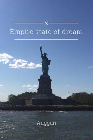 Empire state of dream -Anggun-