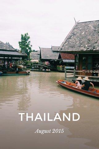 THAILAND August 2015