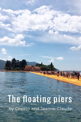 The floating piers by Christo and Jeanne-Claude