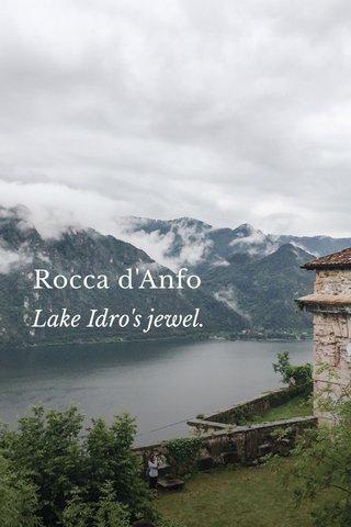 Rocca d'Anfo Lake Idro's jewel.