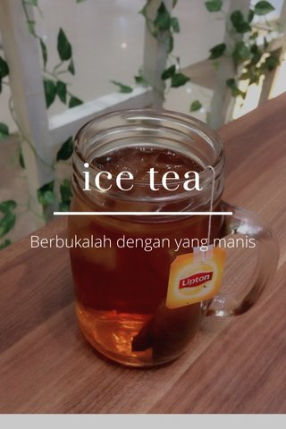 ice tea Berbukalah dengan yang manis