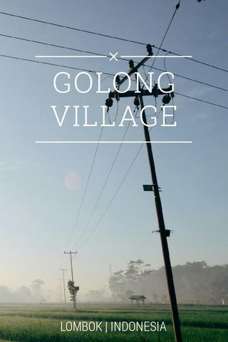 GOLONG VILLAGE LOMBOK   INDONESIA
