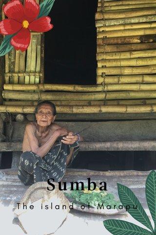Sumba The island of Marapu