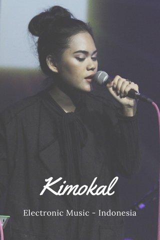 Kimokal Electronic Music - Indonesia