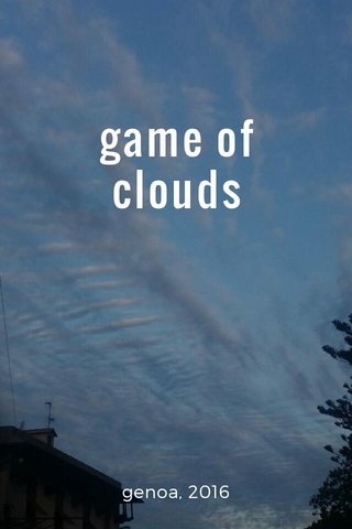 game of clouds genoa, 2016