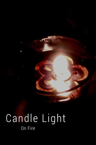 Candle Light On Fire