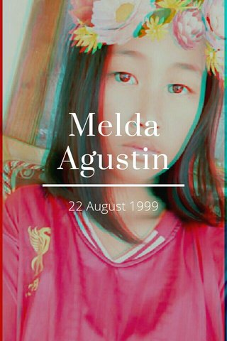 Melda Agustin 22 August 1999