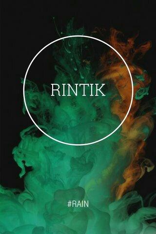 RINTIK #RAIN