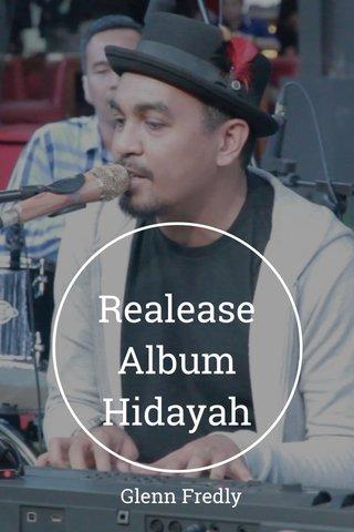 Realease Album Hidayah Glenn Fredly
