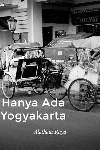 Hanya Ada Yogyakarta Aletheia Raya