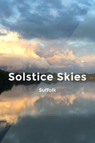 Solstice Skies Suffolk