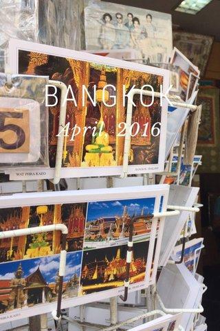 BANGKOK April, 2016