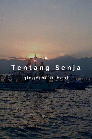 Tentang Senja gingerheartbeat