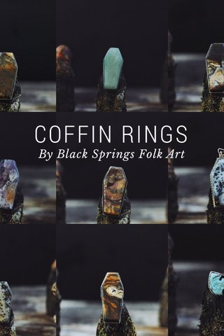 COFFIN RINGS By Black Springs Folk Art