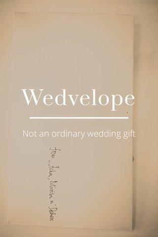 Wedvelope Not an ordinary wedding gift