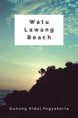 Watu Lawang Beach Gunung Kidul,Yogyakarta