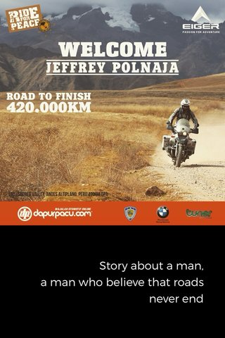 Story about a man, a man who believe that roads never end