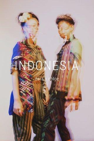 INDONESIA dara x chloe