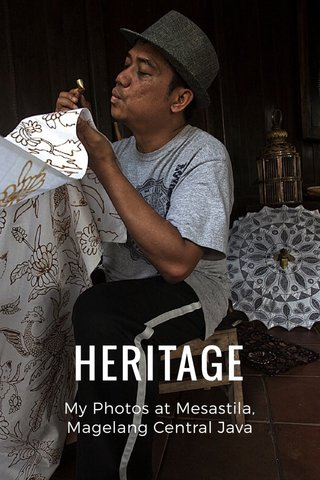 HERITAGE My Photos at Mesastila, Magelang Central Java