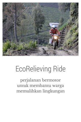 EcoRelieving Ride