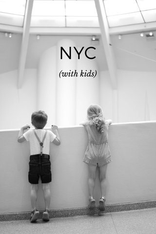 NYC (with kids)