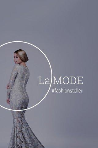 La MODE #fashionsteller