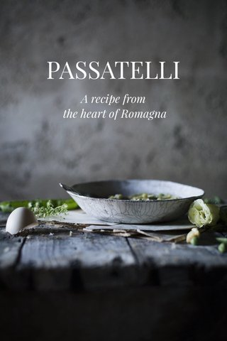 PASSATELLI A recipe from the heart of Romagna