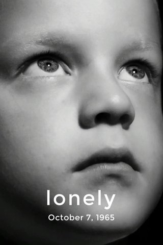 lonely October 7, 1965