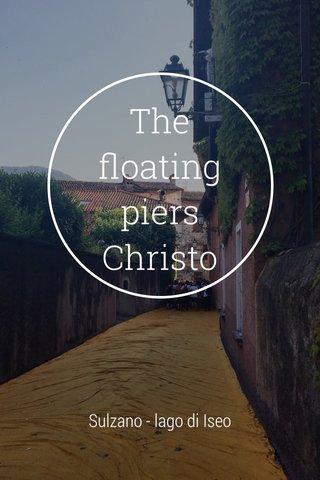 The floating piers Christo Sulzano - lago di Iseo