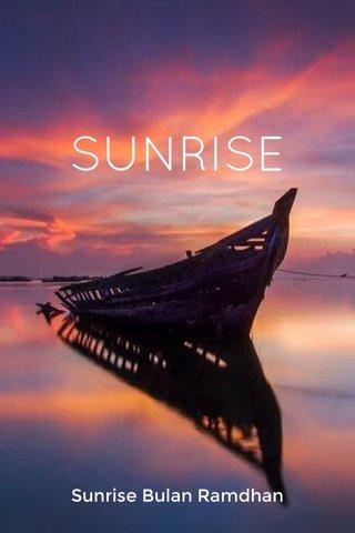 SUNRISE Sunrise Bulan Ramdhan
