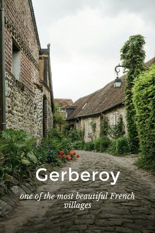 Gerberoy one of the most beautiful French villages
