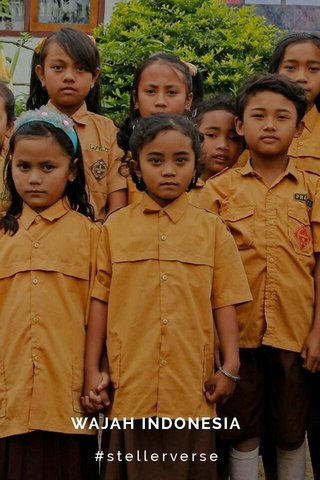 WAJAH INDONESIA #stellerverse