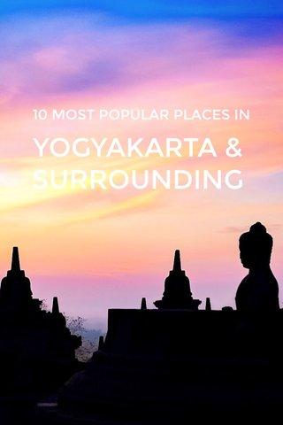 YOGYAKARTA & SURROUNDING 10 MOST POPULAR PLACES IN