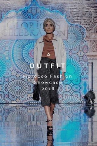 OUTFIT Morocco Fashion Showcase 2016