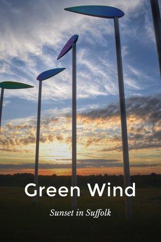 Green Wind Sunset in Suffolk
