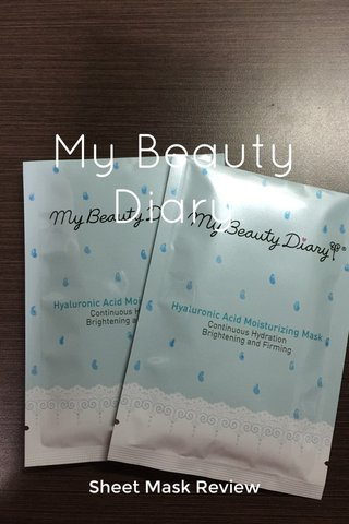 My Beauty Diary Sheet Mask Review