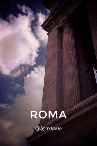 ROMA @igerslazio