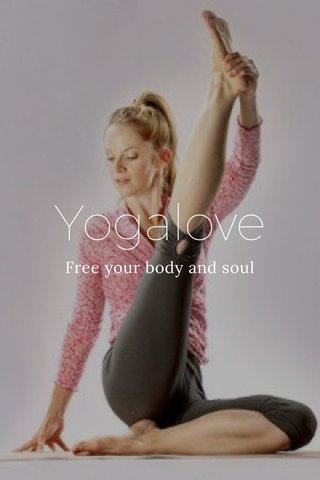 Yogalove Free your body and soul