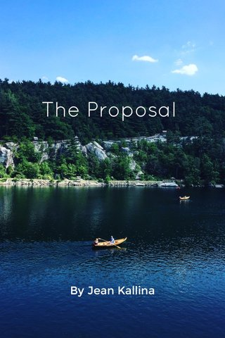The Proposal By Jean Kallina